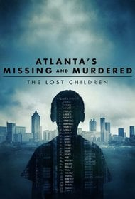 Atlanta's Missing and Murdered: The Lost Children