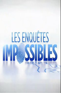 enquetes impossibles rencontre fatale