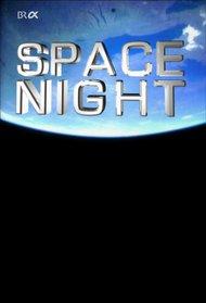 space night – All-Tag Nachts im Bayerischen Fernsehen