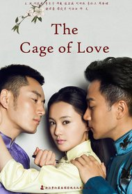 The Cage of Love
